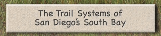 The Trail Systems of San Diegos South Bay